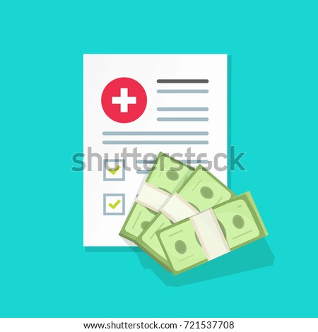 Medical document with money vector illustration, flat cartoon health insurance form with pile of money, idea of expensive medicine, healthcare spendings or expenses