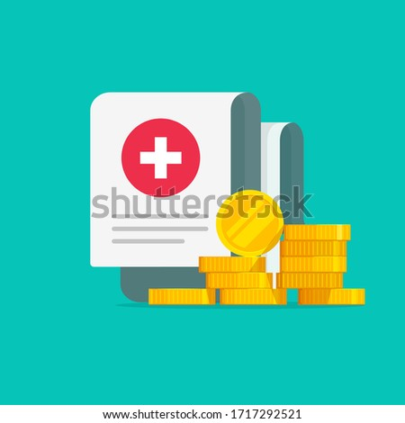 Medical expensive healthcare document with money vector illustration flat cartoon or health insurance cost form with cash as idea of expensive medicine, medicare spendings or expenses calculation