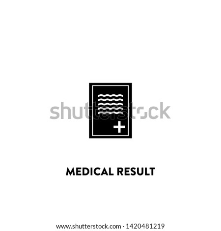 medical result icon vector. medical result sign on white background. medical result icon for web and app