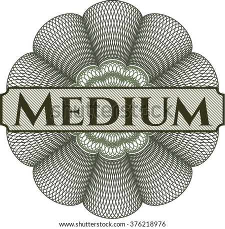Medium inside money style emblem or rosette