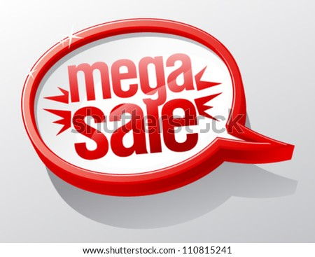 Mega Sale shiny glass speech bubble.