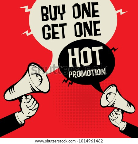 Megaphone Hand business concept with text Buy One Get One - Hot Promotion, vector illustration