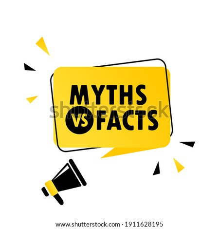 Megaphone with Myths vs facts speech bubble banner. Loudspeaker. Can be used for business, marketing and advertising. Vector EPS 10. Isolated on white background Photo stock ©