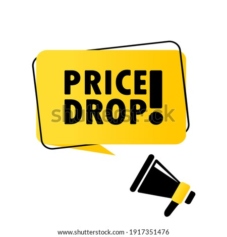 Megaphone with Price drop speech bubble banner. Loudspeaker. Can be used for business, marketing and advertising. Vector EPS 10. Isolated on white background