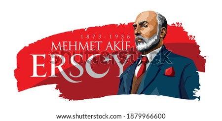 Mehmet Akif Ersoy (1873-1936) Turkish poet, author, academic and member of parliament. Vector illustration.