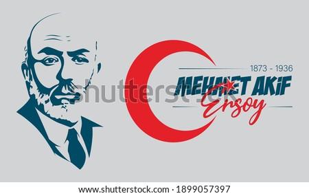 Mehmet Akif Ersoy Turkish poet, author, academic and member of parliament. Vector