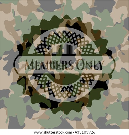 Members Only on camouflage pattern