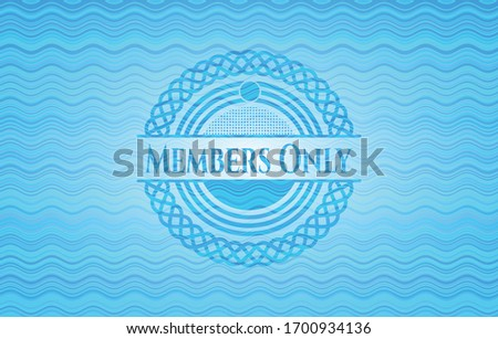 Members Only sky blue water wave emblem. Vector Illustration. Detailed. Stock photo ©