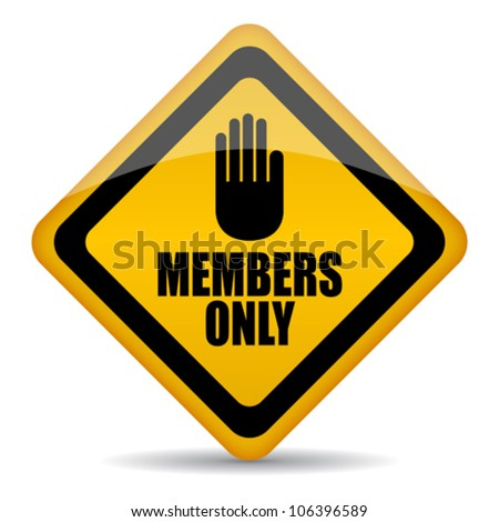 Members only vector sign, eps10 illustration
