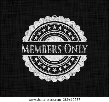 Members Only with chalkboard texture