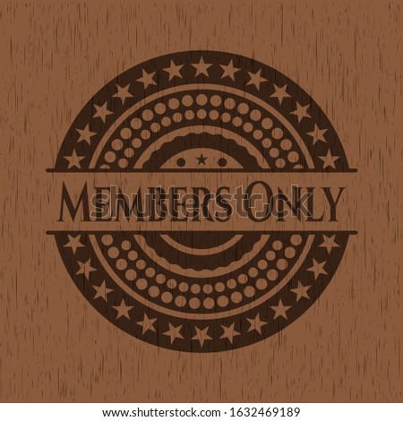 Members Only wooden signboards. Vector Illustration.