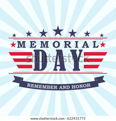Memorial Day background with stars, ribbon and lettering. Template for Memorial Day. Vector illustration.