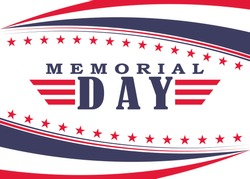Memorial Day background with stars, stripes and lettering. Template for Memorial Day. Vector illustration.