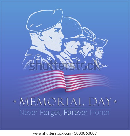 Memorial Day. Blue vector poster with a faces of American soldiers. Rank of profile portraits includes airborne paratrooper, marine of WWII, rifleman of Union Army and a minuteman with tricorn hat.