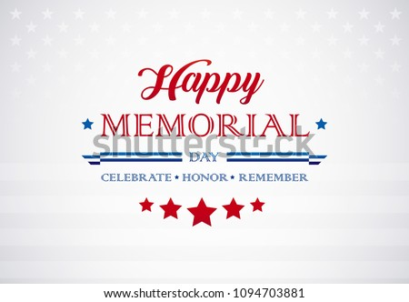 Memorial Day greetings background - Celebrate Honor Remember text on American flag - Memorial Day vector illustration - Memorial Day poster design