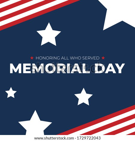 Memorial Day - Honoring All Who Served Text with American Flag Border and Stars, Patriotic Square Vector Illustration