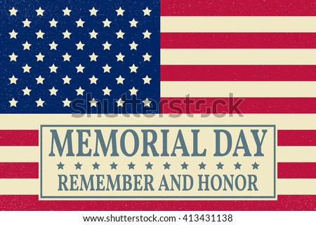 Memorial Day. Memorial Day Vector. Memorial Day Drawing. Memorial Day Image. Memorial Day Graphic. Memorial Day Art. Memorial Day card. American Flag. Patriotic banner. Vector illustration.