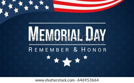Memorial Day - Remember and honor with USA flag, Vector illustration.