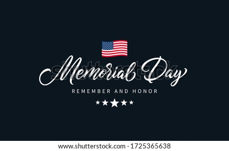 """Memorial Day text with lettering """"Remember and Honor"""". Hand drawn lettering typography design. USA Memorial Day calligraphic inscription."""