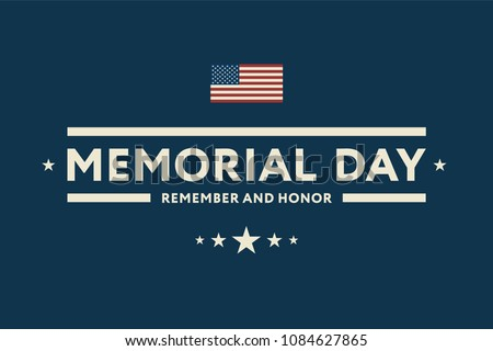 Memorial Day USA Greeting Card Banner Wallpaper. Remember and Honor Flat Design.