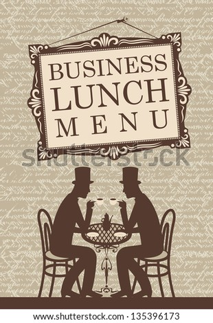 Menu for business lunch, talking with two gentlemen