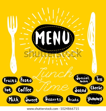 Menu fork, knife, lunch time. Lettering, calligraphy, sketch style, light rays, heart, pasta, vegan, tea, coffee; deserts, yummy, milk, salad. Hand drawn vector illustration.