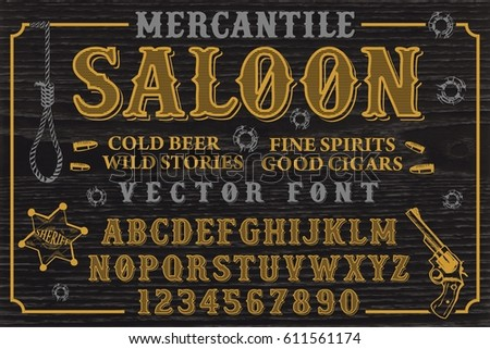 Mercantile Saloon - vintage vector typeface with wild west style design sample