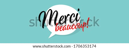 Merci beaucoup, Thank you very much in French language Foto d'archivio ©