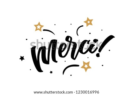 Merci. Beautiful greeting card poster, calligraphy black text word golden star fireworks. Hand drawn, design elements. Handwritten modern brush lettering, white background isolated vector Foto d'archivio ©