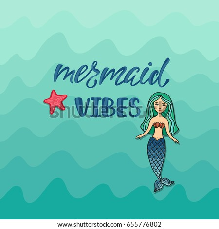 mermaid vibes inspirational