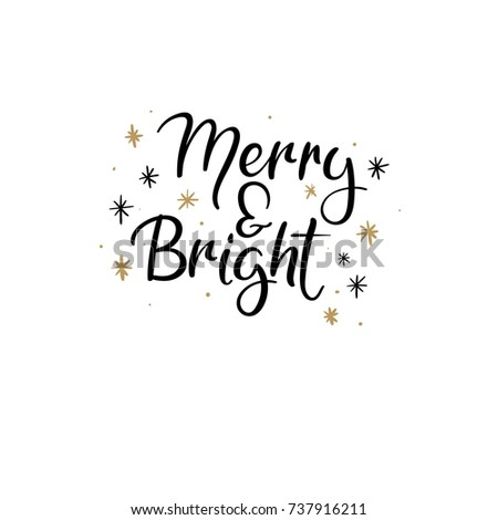 Merry and Bright Hand Lettering Greeting Card. Vector Illistration. Modern Calligraphy. Handwritten Christmas Decor