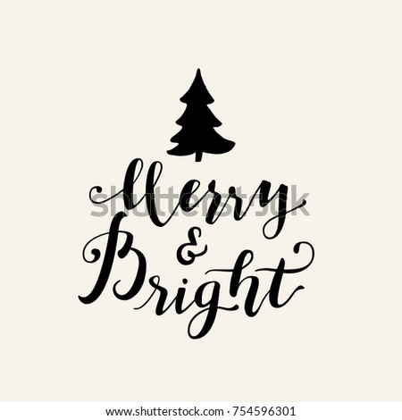 Merry And Bright. Merry Christmas doodle calligraphic hand drawn greeting card in black and white. Vector illustration