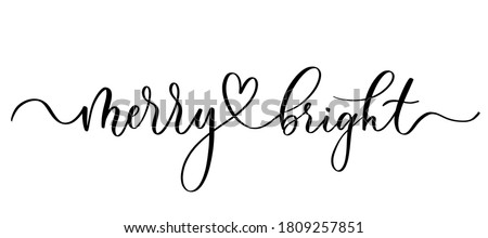 Merry and bright - vector calligraphic inscription with smooth lines. ストックフォト ©