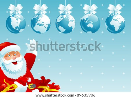 Merry Christmas, all world! Vector illustration of  baubles with globes and Santa Claus with gift bags.