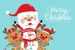 Merry Christmas and happy new year greeting card with cute Santa Claus,  deer, snowman and bulb light. Holiday cartoon character in winter season. -Vector.
