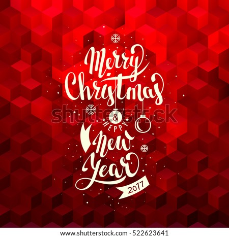 Merry Christmas and Happy New Year. Lettering. Vector Abstract Geometric Background