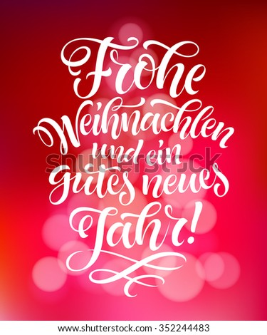 Merry Christmas and Happy New Year text in German: Frohe Weihnachten ...