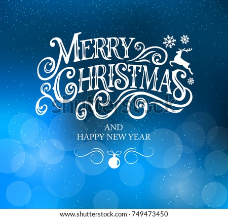 Merry Christmas and Happy New Year  typography vector design for greeting cards and poster on a blurred background. Calligraphic handmade lettering Merry Christmas.  Vector illustration.