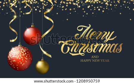 Merry Christmas and Happy New Year vector text Calligraphic Lettering design card template with gold serpentine, red and gold Christmas ball. Vector text. Design template celebration.