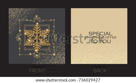 Merry Christmas and New Year Offer Cards Template. Business Cards, VIP, Greetings, Sale, Special Seasonal Offer. Gold Shining Snowflake with Elegant Vintage Frame. Vector illustration
