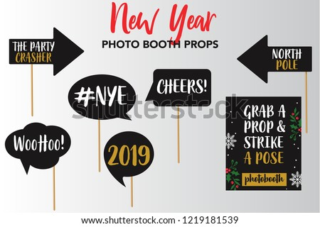 Merry Christmas and New Year Photo Booth Props, Fun Party printable speech bubble, cheers, 2019, woohoo, nye, the party crasher, grab a prop and strike a pose signs.