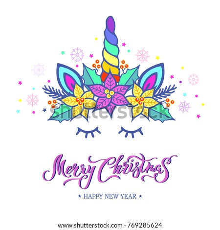 Merry Christmas card with hand drawn lettering, Unicorn Tiara with rainbow horn and Christmas star flower Poinsettia. New Year postcard, invitation motive. Vector illustration isolated on background.