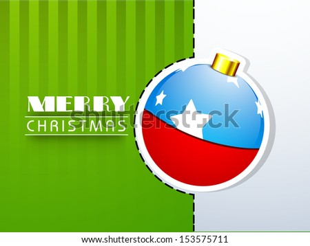 Merry Christmas celebration concept with beautiful paper sticky, tag or label with decorated Xmas ball.