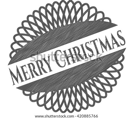 Merry Christmas emblem drawn in pencil