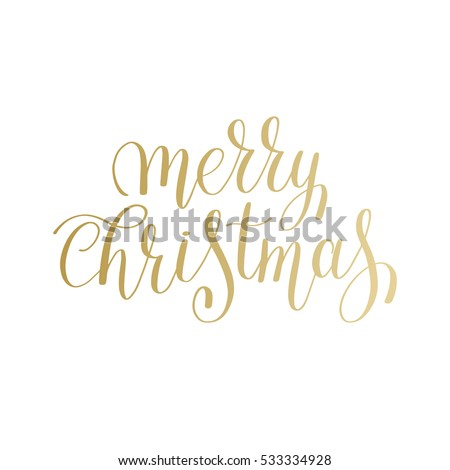 merry christmas gold logo handwritten lettering inscription holiday phrase, typography banner with brush script, calligraphy vector illustration
