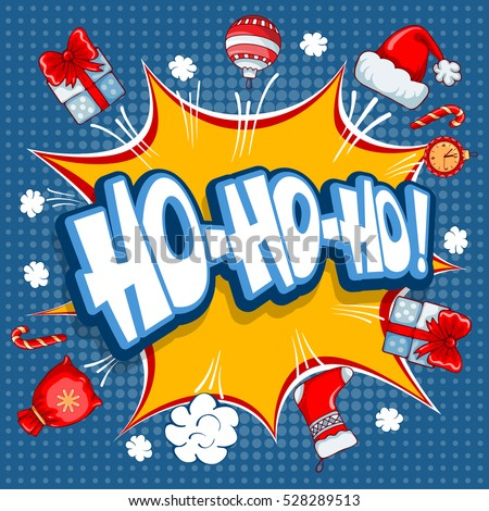 Merry Christmas greeting card in comic pop-art retro style with lettering Ho ho ho and Christmas symbols. Vector illustration.