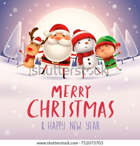 Merry Christmas! Happy Christmas companions in the moonlight. Santa Claus, Snowman, Reindeer and elf in snow scene.