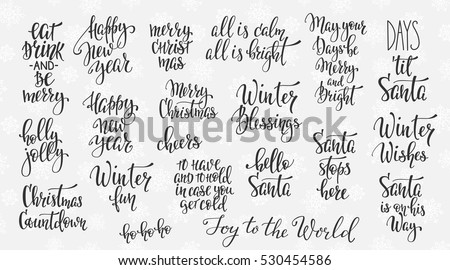 Merry Christmas Happy New Year simple lettering set. Calligraphy postcard or poster graphic design element. Hand written sign. Photo overlay Winter Holidays vector. Hello Santa Bright Days on the way