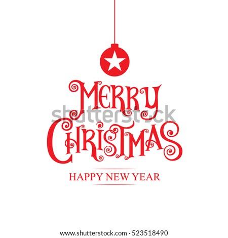 Merry Christmas& Happy New Year 2017, Type,Calligraphy.Icon, Logo Stock Vector Illustration ...