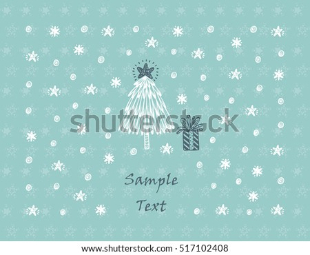 Merry Christmas or Happy New Year Greeting Card Template. Winter Holiday Xmas Background. Hand drawn Doodle Christmas Tree, Gift, Snow, Snowflakes, Snowballs, Stars
